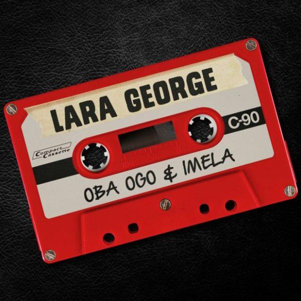 Imela – Lara George