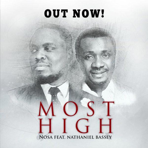 Most High – Nosa ft. Nathaniel Bassey