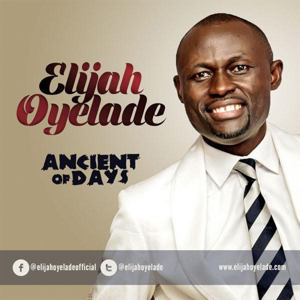 Ancient of Days – Elijah Oyelade