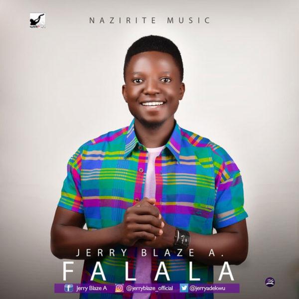 Falala – Jerry Blaze