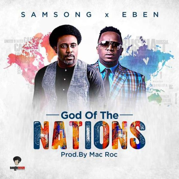 God of the Nations – Samsong ft. Eben