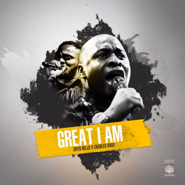 Great I Am – Dayo Bello