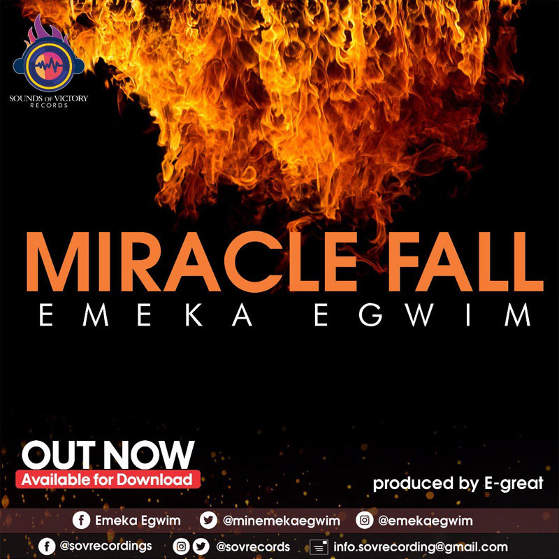 Lyric gospel lyrics.com : Miracle Fall - Emeka Egwim | Gospellyricsng