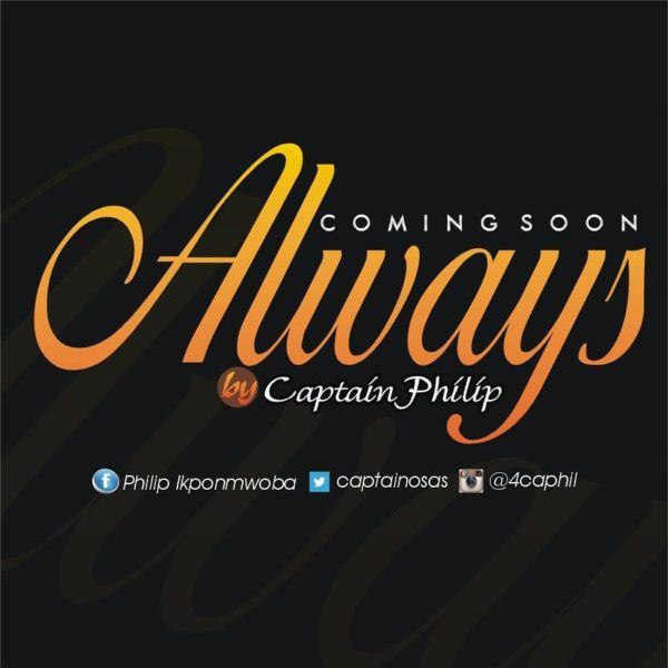 Always  – Captain Philip