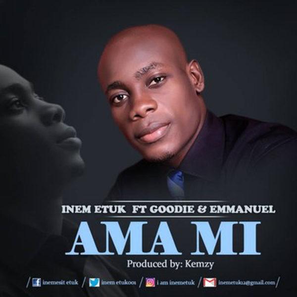 Ama Mi (He loves me) – Inem Etuk