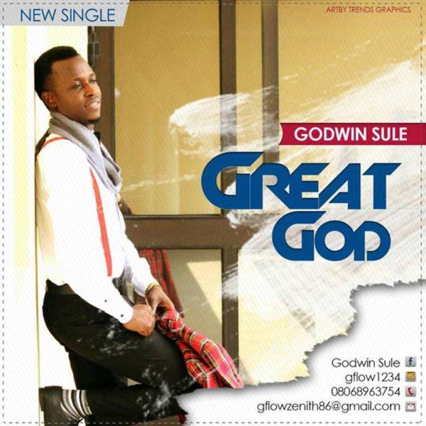Great God – Godwin Sule