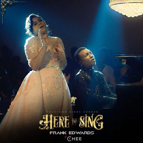 Here to Sing – Frank Edwards ft. Chee