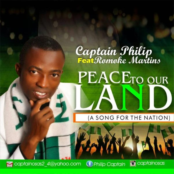 Peace to Our Land  – Captain Philip ft Romoke Martins