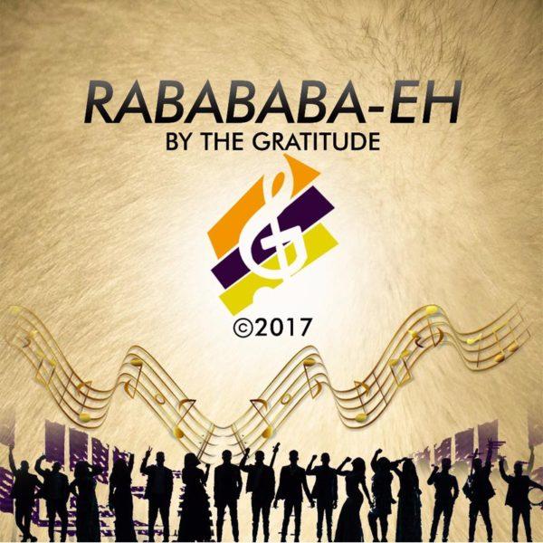 Raba-baba Eh – The Gratitude COZA