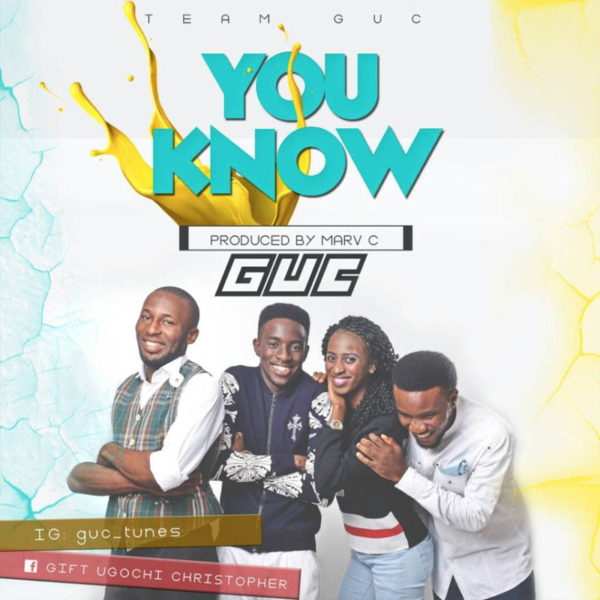 You Know – GUC