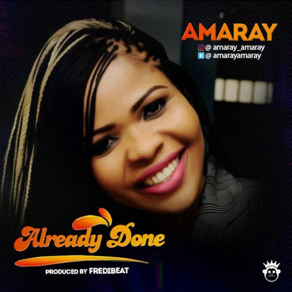Already Done  – Amaray