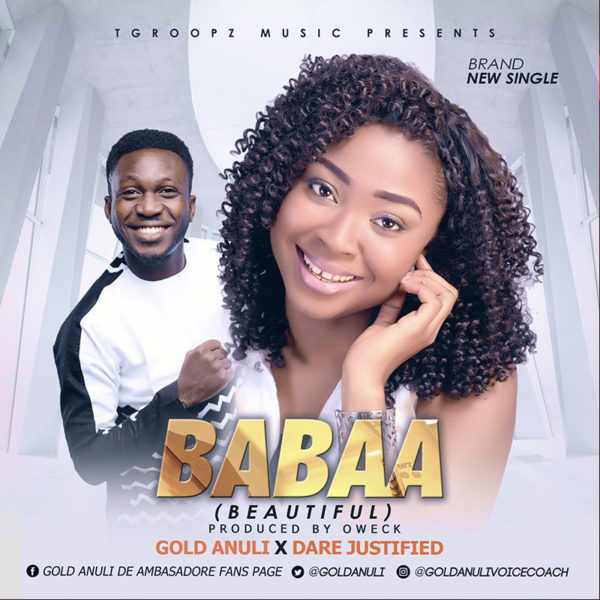 Babaa – Gold Anuli Ft. Dare Justified
