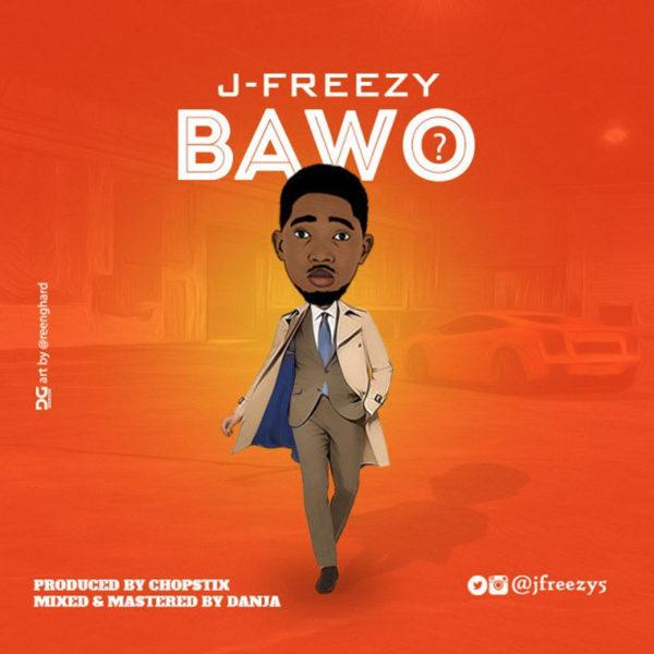 Bawo – J Freezy