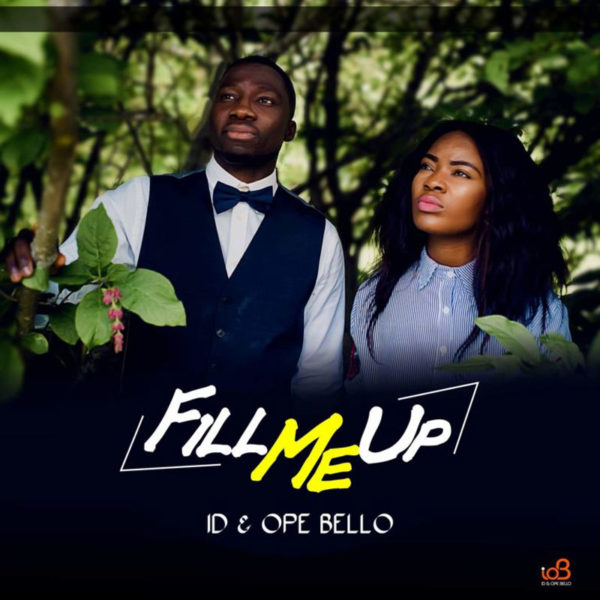 Fill me up – ID & Ope Bello