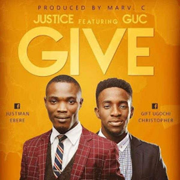 Give – Justice ft GUC
