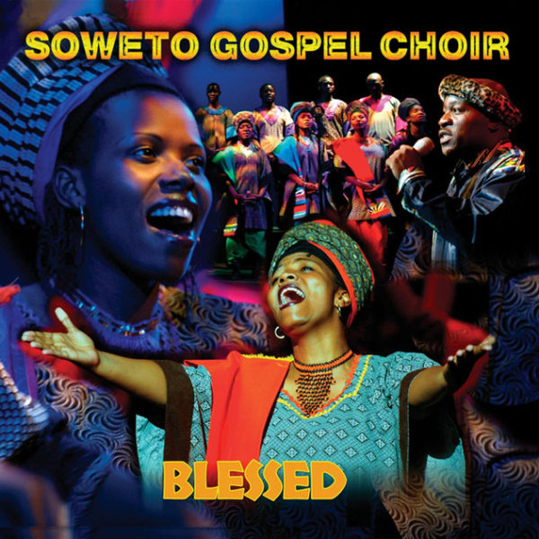 A Place in Heaven – Soweto Gospel Choir