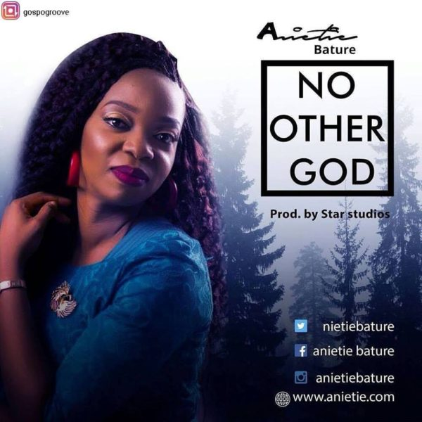 No Other God – Anietie Bature