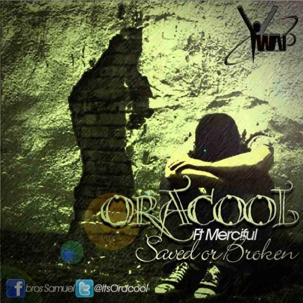 Saved or Broken – Oracool
