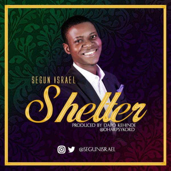 Shelter – Segun Israel