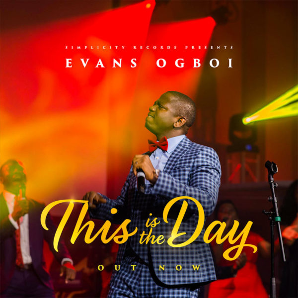 This is the Day – Evans Ogboi