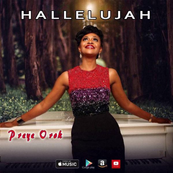 Hallelujah – Preye Orok