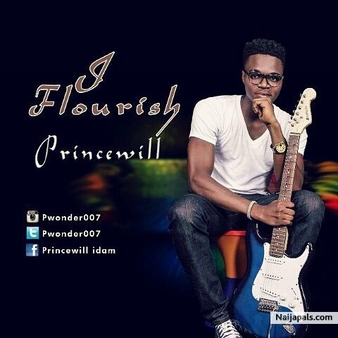 I Flourish – Princewill