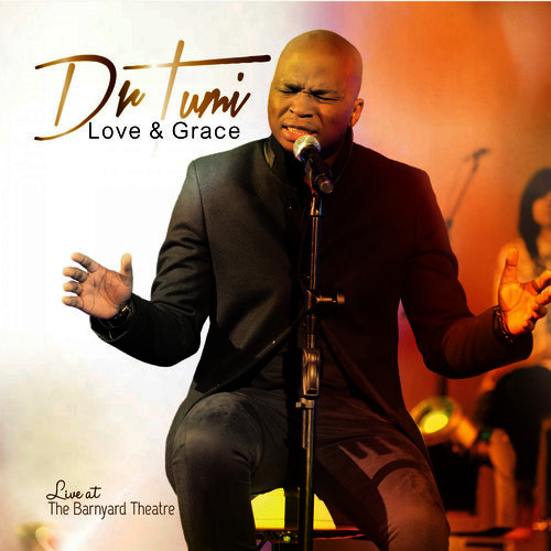 Love and Grace – Dr Tumi