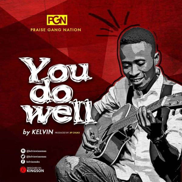 You Do Well – Kelvin Onuku