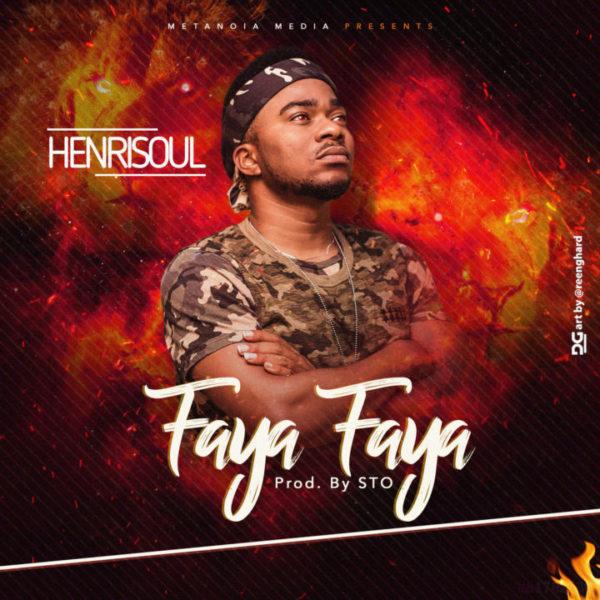 Faya faya – Henrisoul