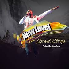 New level – Israel Strong