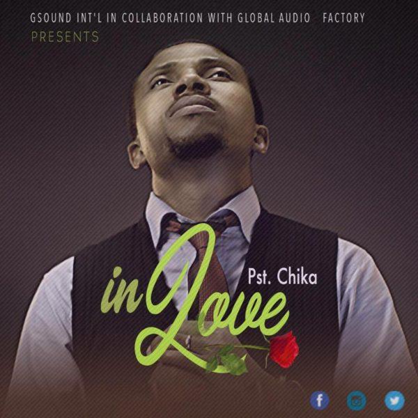 In Love – Pst. Chika