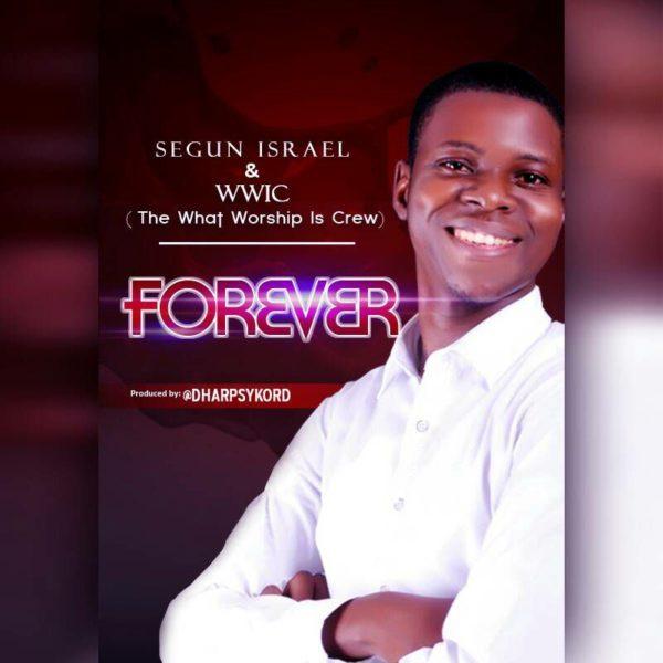 Forever – Segun Israel