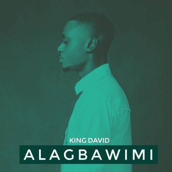 Alagbawi Mi  – King David
