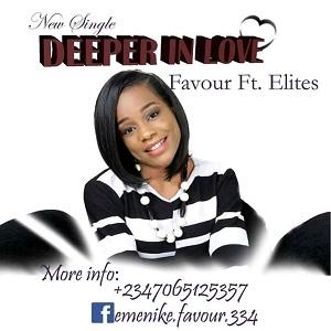 Deeper in Love – Favour Ft Elites
