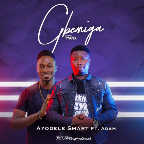 Gbemiga – Ayodele Smart Ft. Adam