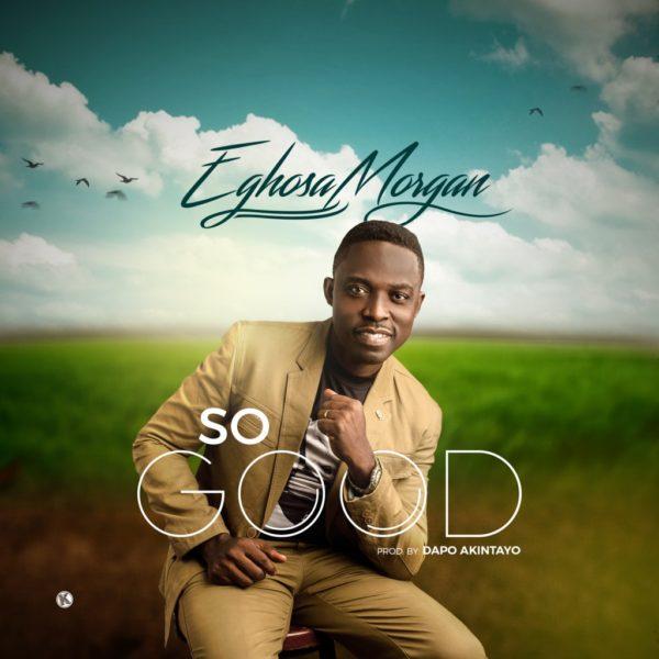 So good – Eghosa Morgan