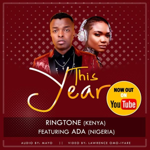 This Year – Ringtone Apoko ft. Ada Ehi
