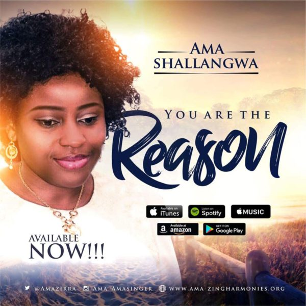 You Are The Reason – Ama Shallangwa