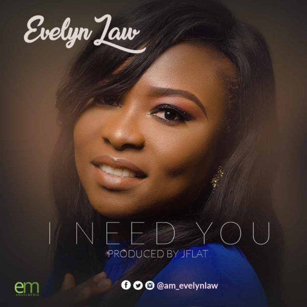 I Need You – Evelyn Law