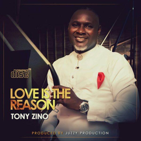 Love Is The Reason – Tony Zino