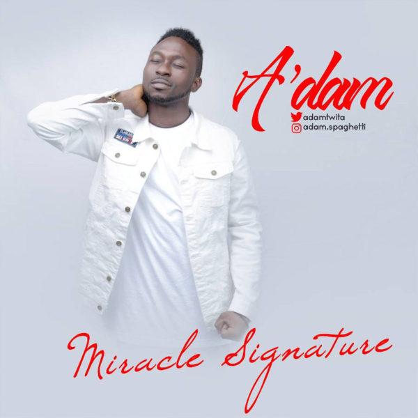 Miracle Signature – A'dam