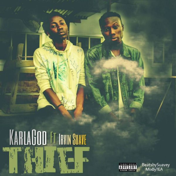 Thief – KarlaGod Ft. Irvin Suave