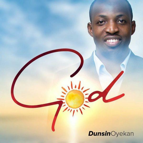 God – Dunsin Oyekan