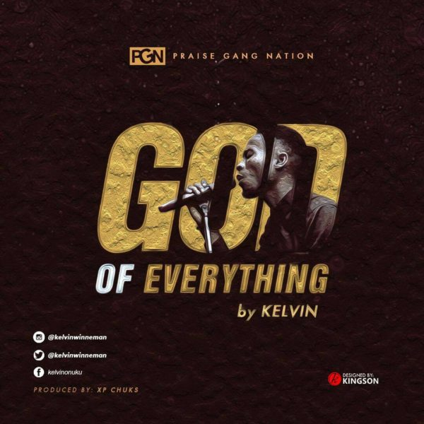 God of everything – Kelvin Onuku