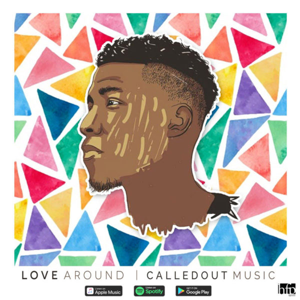 Love Around – CalledOut Music