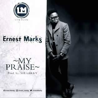 My Praise – Ernest Markg