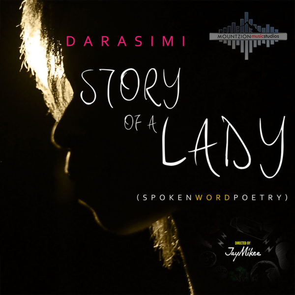 Story of a Lady – Darasimi ft. JayMikee
