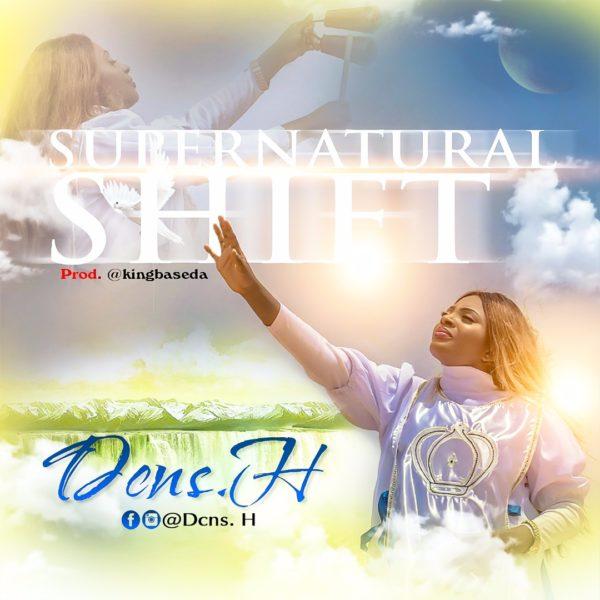 Supernatural Shift – Dcns. H