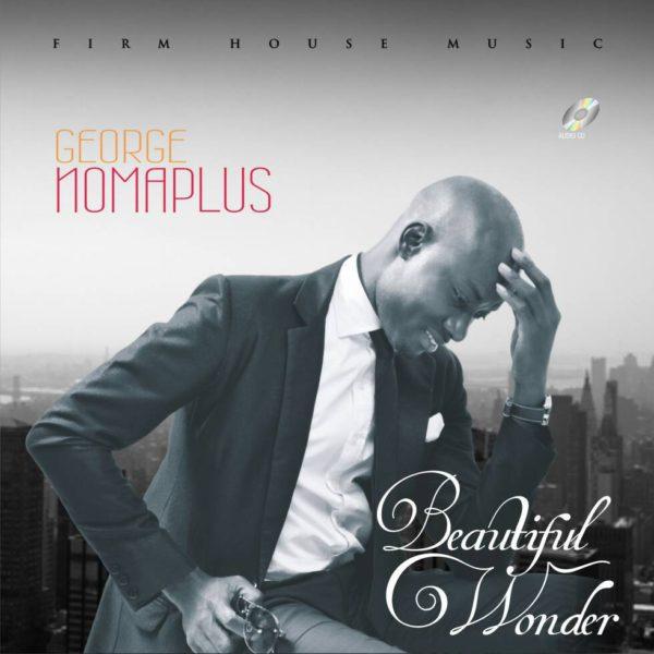 Beautiful Wonder – George Nomaplus