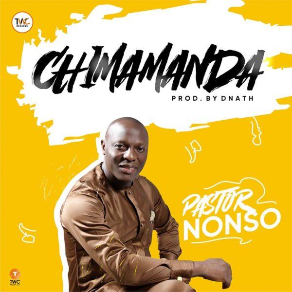 Chimamanda – Pastor Nonso